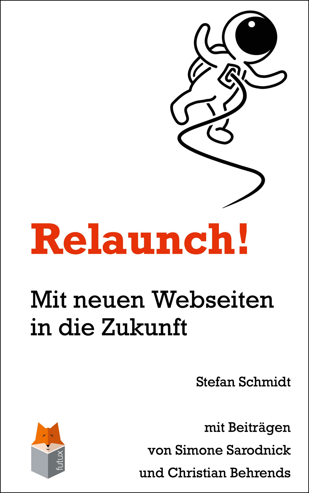 Relaunch! Buch mit Astronaut Cartoon